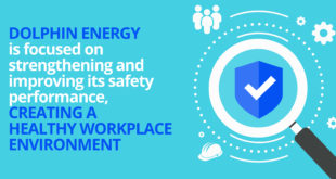 Dolphin Energy ensures employee health, safety and wellbeing