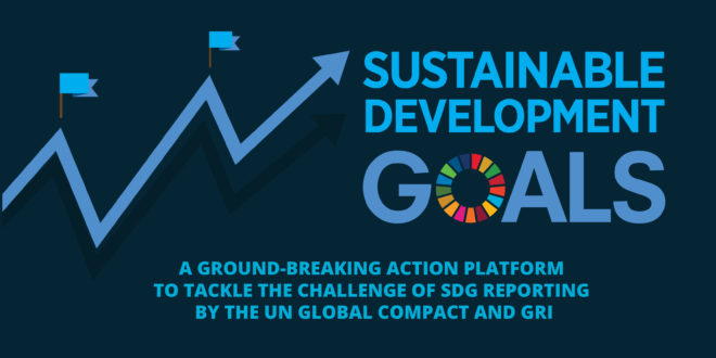 GRI and the UN Global Compact join forces to enable measuring and reporting on the SDGs